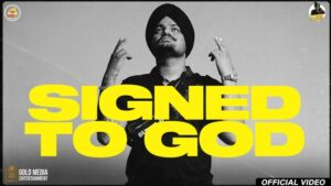 Signed To God Lyrics Meaning in Hindi – Sidhu Moose Wala