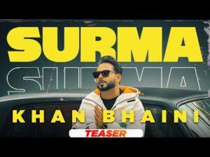 Surma Lyrics Meaning In English – Khan Bhaini