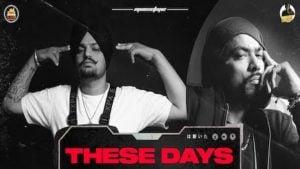 These Days Lyrics Meaning in Hindi – Sidhu Moose Wala ft. Bohemia