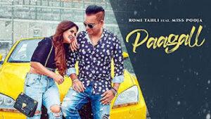 Paagall Lyrics in English – Romi Tahli
