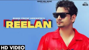 Reelan Lyrics Meaning in Hindi – Bhanu Pratap Agnihotri | Gill