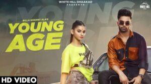 Young Age Lyrics Meaning in English – Billa Sonipat Ala