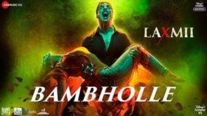 Bam Bhole Lyrics Meaning in English –  Akshay Kumar   Laxmii  