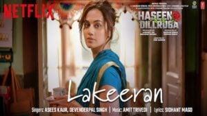 Lakeeran Lyrics in English – Haseen Dillruba   Asees Kaur
