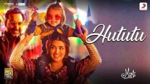 Hututu Lyrics in English – Mimi | Shashaa Tirupati