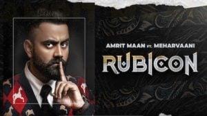Rubicon Lyrics Meaning in Hindi – Amrit Maan