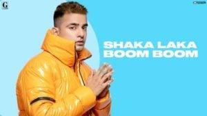 Shaka Laka Boom Boom Lyrics in English – Jass Manak