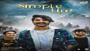 Simple Life Lyrics Meaning in English – Gulzaar Chhaniwala
