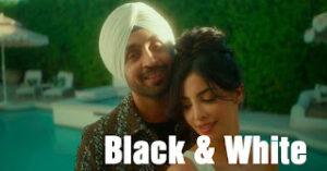 Black & White Lyrics Meaning in Hindi – Diljit Dosanjh