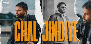 Chal Jindiye Lyrics in English – Judaa 3 | Amrinder Gill