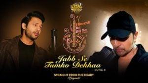 Jab Se Tumko Dekha Lyrics Meaning in English – Stebin Ben | Himesh Reshammiya