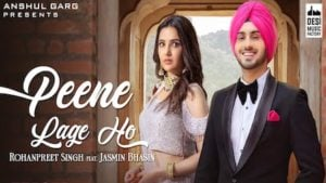 Peene Lage Ho Lyrics Meaning in Hindi – Rohanpreet Singh