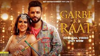 Garbe Ki Raat Lyrics in English – Rahul Vaidya | Bhoomi Trivedi