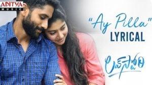 Ay Pilla Lyrics in English – Love Story | Naga Chaitanya