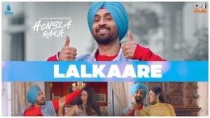 Lalkaare Lyrics in English – Honsla Rakh   Diljit Dosanjh
