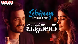 Leharaayi Lyrics Meaning in Hindi – Akhil | Most Eligible Bachelor