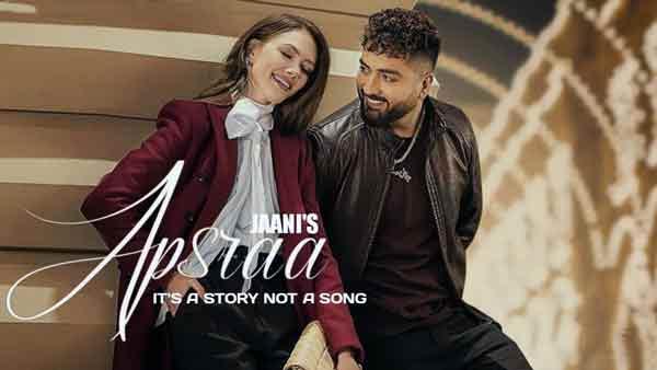 Apsraa Lyrics in English – Jaani | Asees Kaur