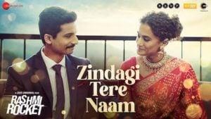 Zindagi Tere Naam Lyrics in English – Rashmi Rocket |  Taapsee Pannu